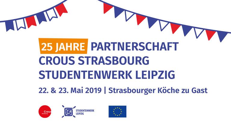 Grafik mit Hinweis auf die 25-jährige Partnerschaft zwischen Crous Strasbourg und Studentenwerk Leipzig. Strasbourger Köche zu Gast