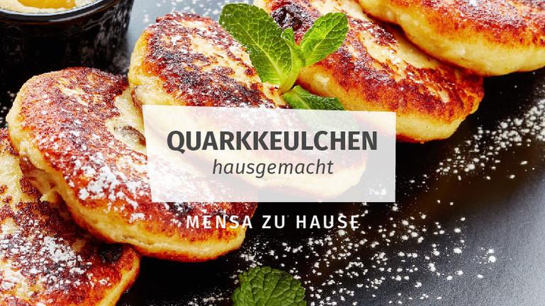 Quarkkeulchen Mensa Zuhause