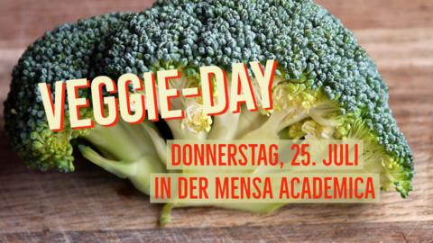 Veggie-Day Donnerstag 25. Juli 2019 Mensa Academica