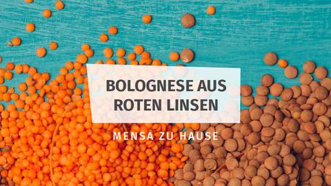 Linsen-Bolognese Mensa Zuhause